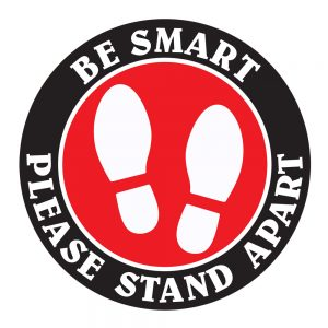 Be Smart Please Stand Apart