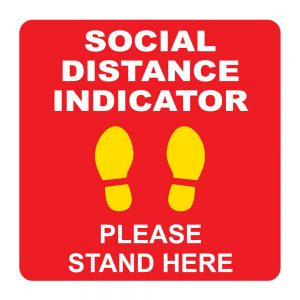 Social Distance Indicator Stand Here